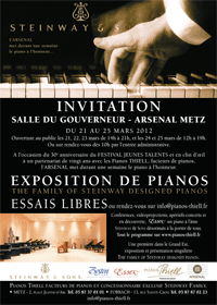 STEINWAY Exposition de pianos  Arsenal Metz du 21 au 25 mars 2012